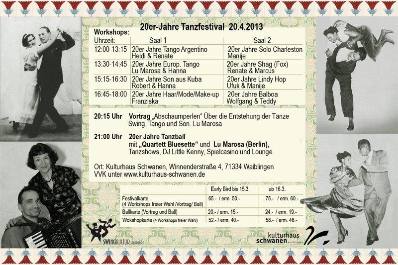 20er Jahre Tanzfestival, einführende Tanzworkshops in Son, Tango, Swing, Mode und Haar der 20er Jahre, 20er Jahre Vortrag um 20:15, 20er Jahre Tanzball um 21 Uhr, Early Bird-Preise bis zum 15.3.13